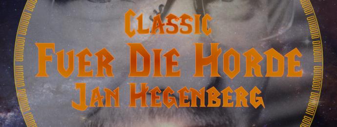 Für die Horde - Jan Hegenberg